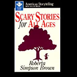 Scary Stories for All Ages