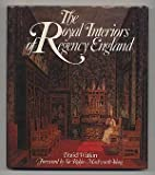 The Royal Interiors of Regency England, Watkin, David, 0865650489
