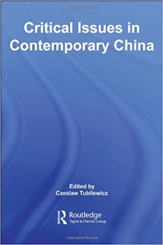 65eb05e33 Critical Issues in Contemporary China: Czeslaw Tubilewicz ...