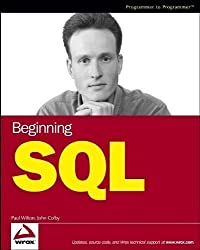 Beginning SQL (Programmer to Programmer) by Wilton, Paul, Colby, John published by John Wiley & Sons (2005)