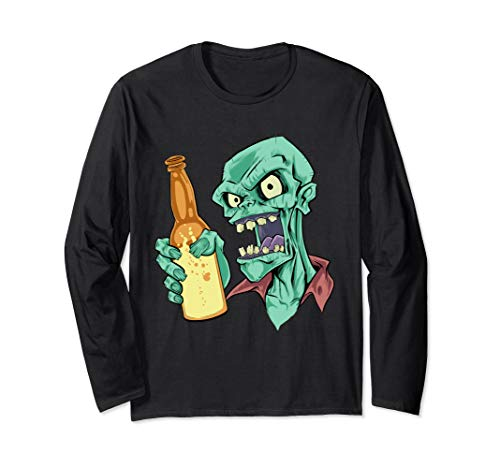 Funny Zombie and Beer Long Sleeve - Sleeve Long Funny Zombies