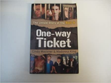 One-way Ticket: The Untold Story of the Bali 9: Cindy Wockner