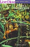 img - for Raid papou: Une incursion dans la prehistoire (L'Aventure continue) (French Edition) book / textbook / text book