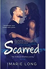 [Scarred: A New Adult Romance: Volume 1 (The Anderson Brothers Series)] [Author: Long, Marie] [March, 2015] Paperback