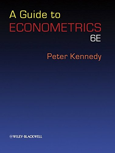 a guide to econometrics 6th edition import it all a guide to econometrics kennedy 6th edition pdf a guide to econometrics kennedy download