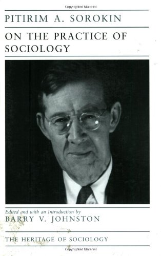 On the Practice of Sociology (Heritage of Sociology Series)