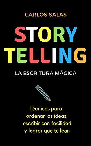 Amazon storytelling la escritura mgica tcnicas para ordenar storytelling la escritura mgica tcnicas para ordenar las ideas escribir con facilidad y fandeluxe Images