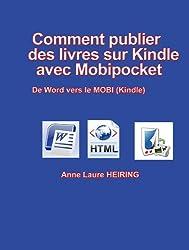 Comment publier des livres sur Kindle avec Mobipocket