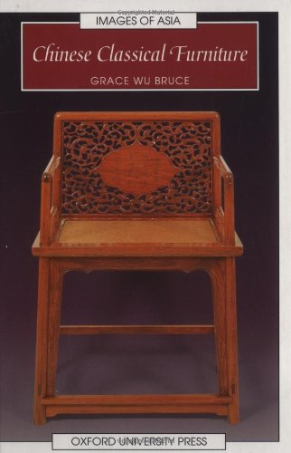 Chinese Classical Furniture (Images of Asia)