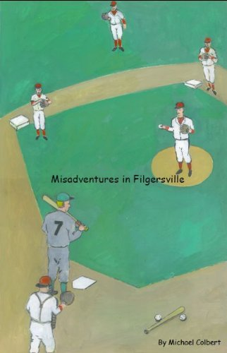Misadventures in Filgersville