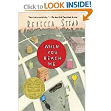 When You Reach Me (09) by Stead, Rebecca [Paperback (2010)]
