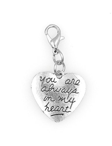 You are Always in My Heart Clip on Charm Perfect for Necklaces and Bracelets 101C