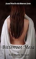 Bitterroot Mesa (Bitterroot Series Book 2)