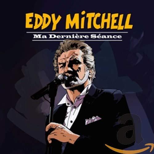 MITCHELL, EDDY - Ma Derniere Seance - Amazon.com Music