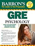 img - for Ph.D. Laura A. Freberg: Barron's GRE Psychology (Paperback); 2015 Edition book / textbook / text book