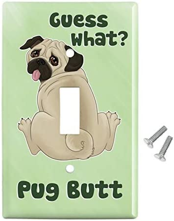 Graphics More Guess What Pug Butt Plastic Wall Decor Toggle Light Switch Plate Cover Furniture Decor