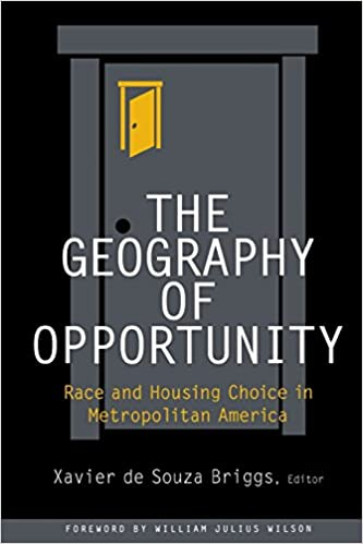 The Geography Of Opportunity Race And Housing Choice In