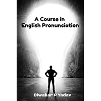 A Course in English Pronunciation