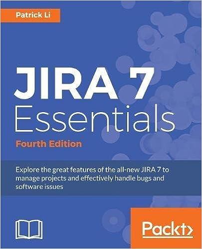 JIRA Essentials Fourth Patrick Li