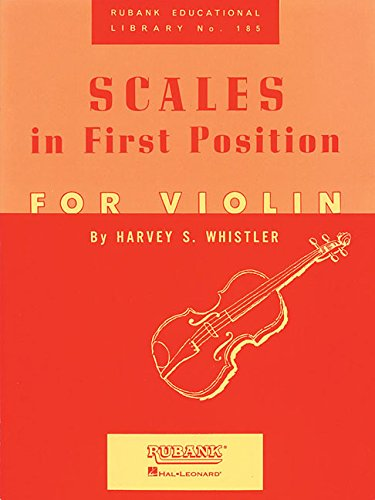 (Scales In First Position Violin (Rubank Educational Library))