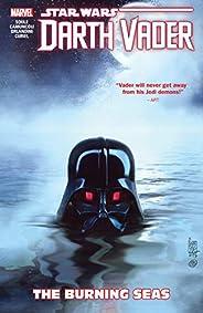 Star Wars: Darth Vader: Dark Lord of the Sith Vol. 3: The Burning Seas (Darth Vader (2017-2018)) (English Edit