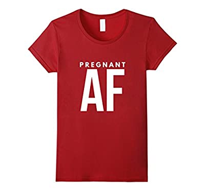 Funny Pregnant AF Pregnancy Announcement T-Shirt