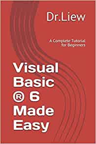 9781419628955: visual basic ® 6 made easy: a complete tutorial for.
