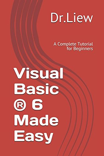Liviu timo: pdf visual basic?? 6 made easy: a complete tutorial.