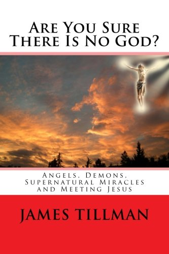Are You Sure There Is No God?: A book of miracles including my warning from Jesus himself ebook