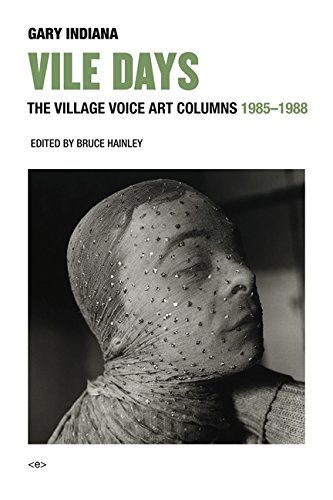 Vile Days: The Village Voice Art Columns, 1985–1988 (Semiotext(e) / Active Agents)
