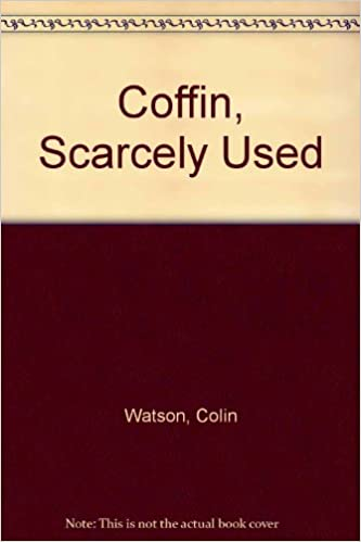 coffin scarcely used watson colin