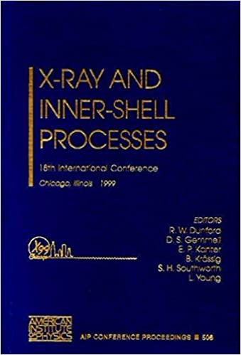 X-Ray and Inner-Shell Processes: 18th International Conference