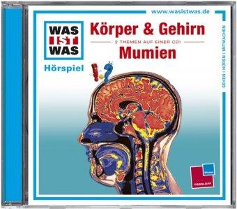 Was ist Was - CDs / Unser Körper & Gehirn /Mumien