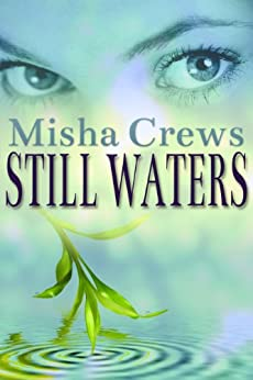 Still Waters by [Crews, Misha]