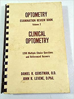 Clinical optometry: 1, 200 multiple choice questions and