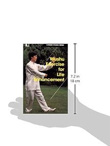 Wushu Exercise for Life Enhancement (Chinese Wushu Series)