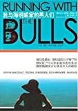 img - for Runing With the Bulls book / textbook / text book