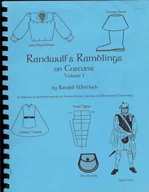 Randwulf's Ramblings on Costume, Volume I (Elizabethan Costume Pattern)