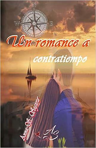 Un romance a contratiempo de Anna S. Segura