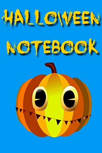 Halloween Notebook: The perfect notebook for All Hallows' Eve]()