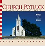 img - for [ Church Potluck: Carry-Ins and Casseroles Siegfried, Susie ( Author ) ] { Paperback } 2006 book / textbook / text book