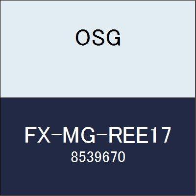 OSG エンドミル FX-MG-REE17 商品番号 8539670