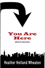 You Are Here: 180 Paperback