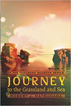 Book Journey to the Grassland and Sea: Book II of the Thousand Seasons Series