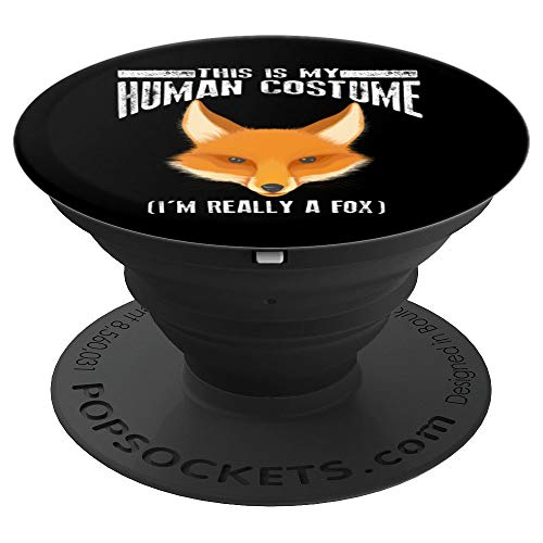 Cute This is My Human Costume I'm Really A Fox Art Gift - PopSockets Grip and Stand for Phones and Tablets]()