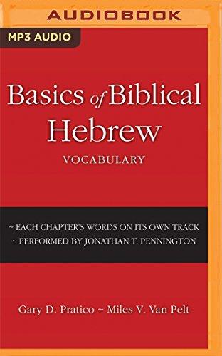 Basics of Biblical Hebrew Vocabulary Miles V. Van Pelt Gary D. Pratico