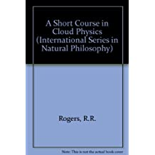 A Short Course in Cloud Physics