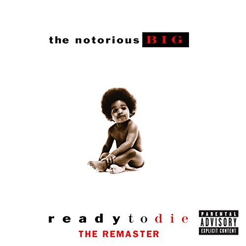 Star Hip Music Hop - Ready To Die The Remaster [Explicit]