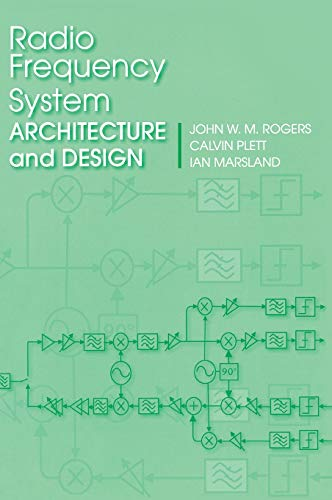 Radio Frequency System Architecture and Design (Microwave Engineering) ()