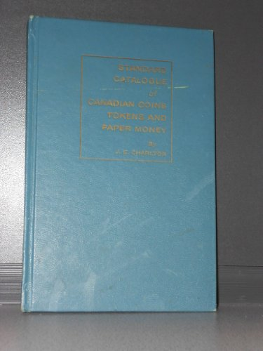 1967 Standard Catalogue of Canadian Coins, Tokens and Paper Money Fully Llustrated 1670 to Date
